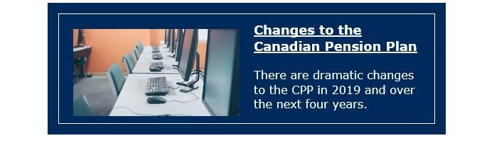 Changes to the Canadian Pension Plan