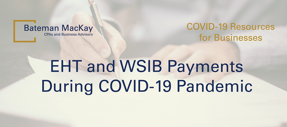 Employer Health Tax and Workplace Safety and Insurance Board Payments During COVID-19 Pandemic