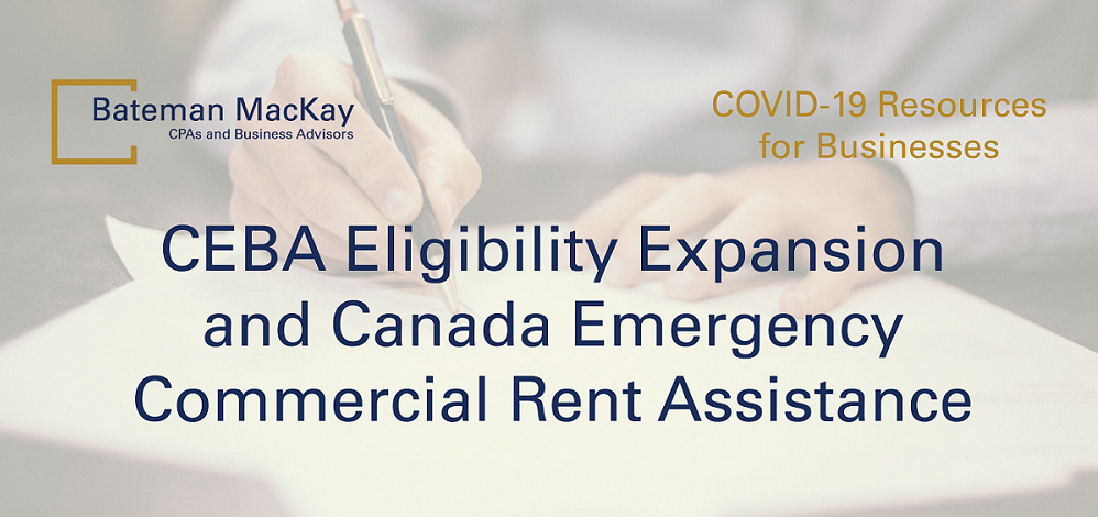 CEBA Eligibility Expansion and Canada Emergency Commercial Rent Assistance