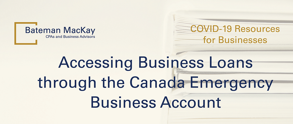 Accessing Business Loans through the Canada Emergency Business Account