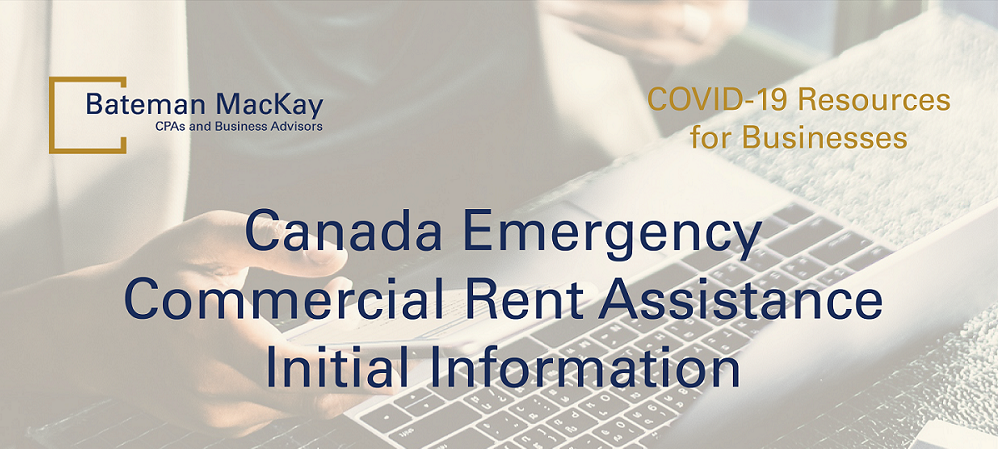 Canada Emergency Commercial Rent Assistance Initial Information