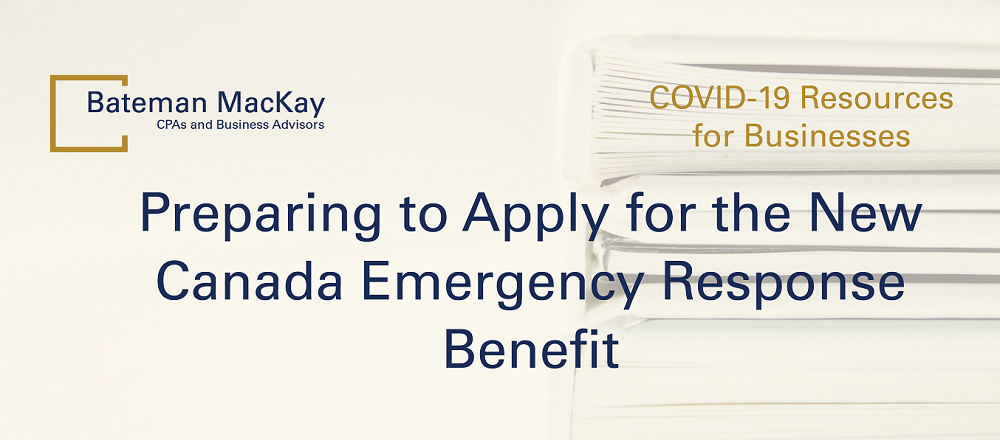 Preparing to Apply for the New Canada Emergency Response Benefit