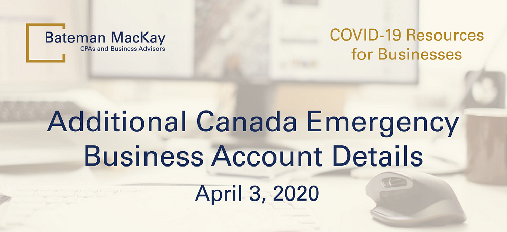 Additional Canada Emergency Business Account Details