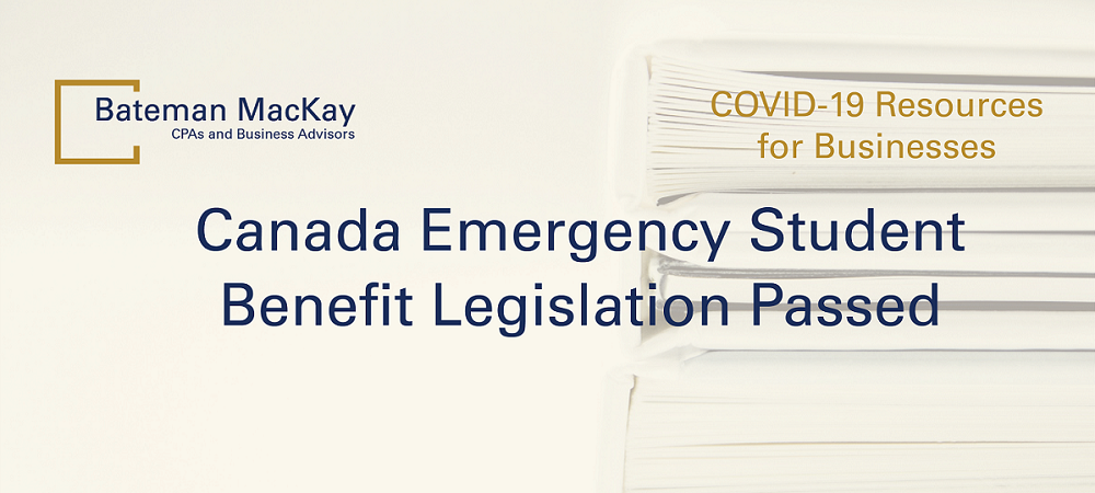 Canada Emergency Student Benefit Legislation Passed