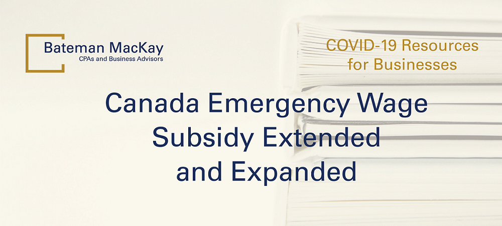 Canada Emergency Wage Subsidy Extended and Expanded