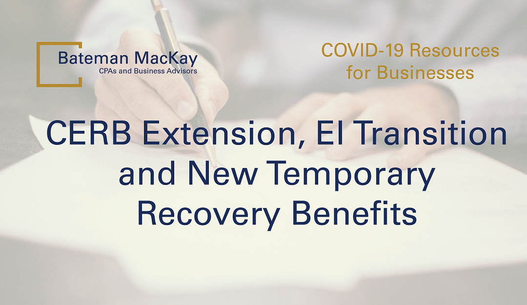 CERB Extension, EI Transition and New Temporary Recovery Benefits