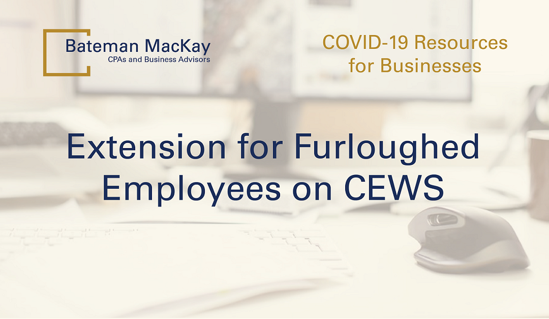 Extension for Furloughed Employees on CEWS