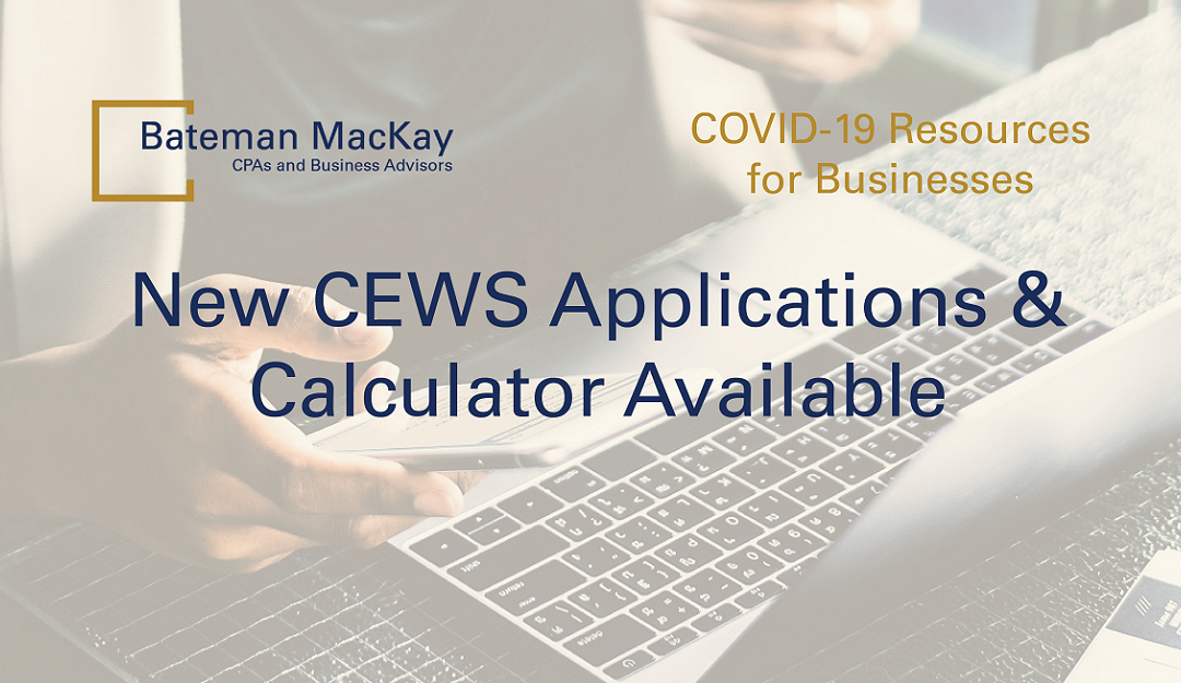 New CEWS Applications & Calculator Available